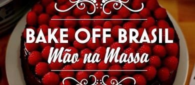 Bake Off Brasil: Veja quem saiu neste sábado (28/08)