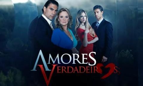Resumo da novela Amores Verdadeiros: Quinta-feira, 26/08/2021